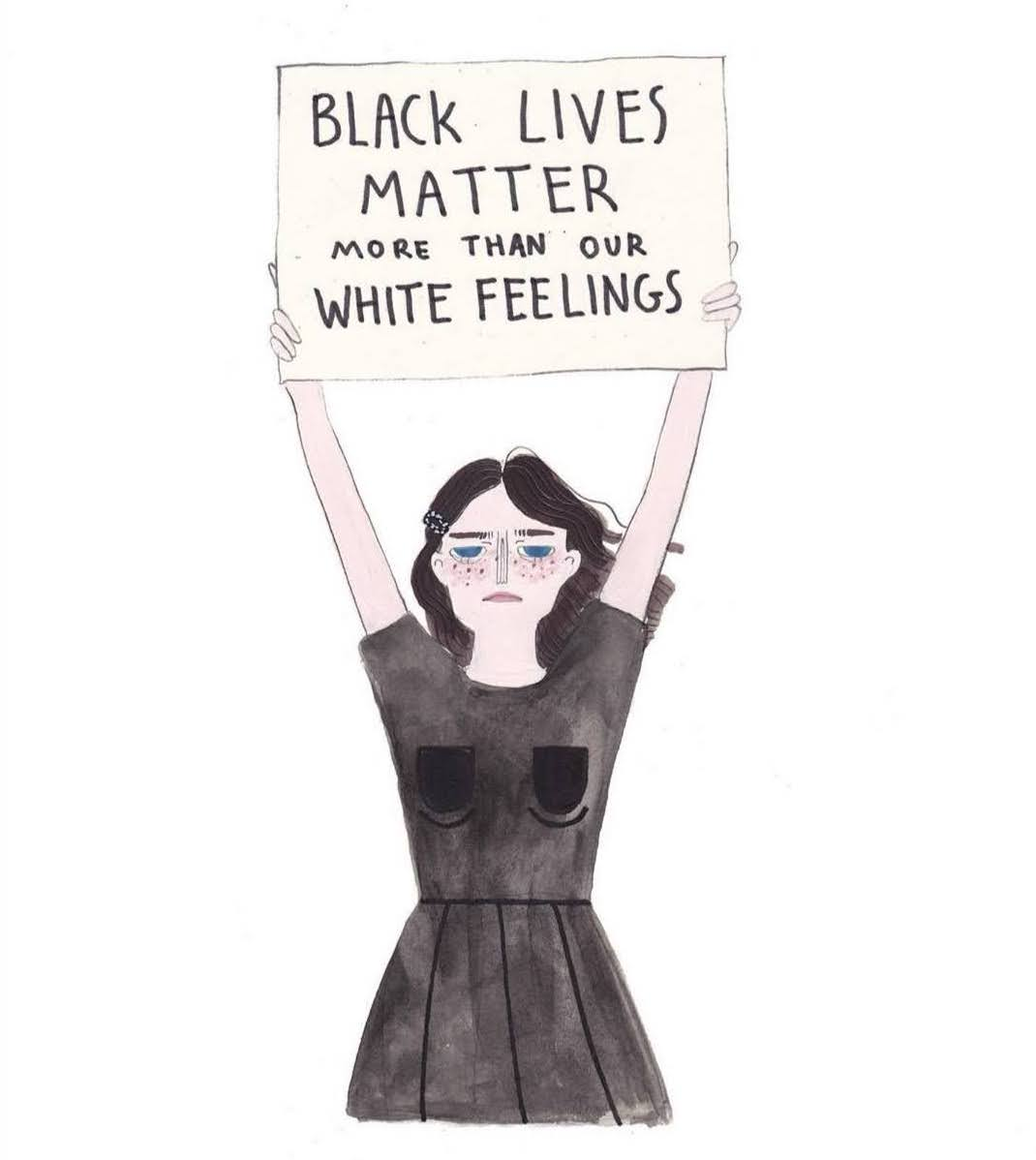 Black lives matter more than our white feelings